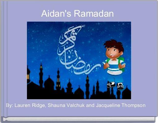 Aidan's Ramadan