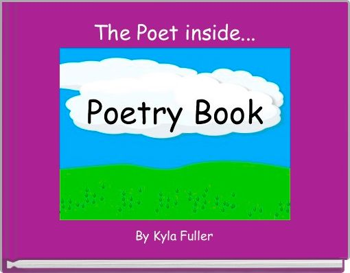 The Poet inside...
