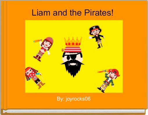 Liam and the Pirates!