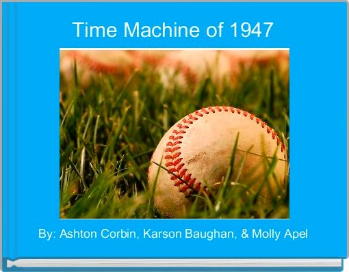 Time Machine of 1947