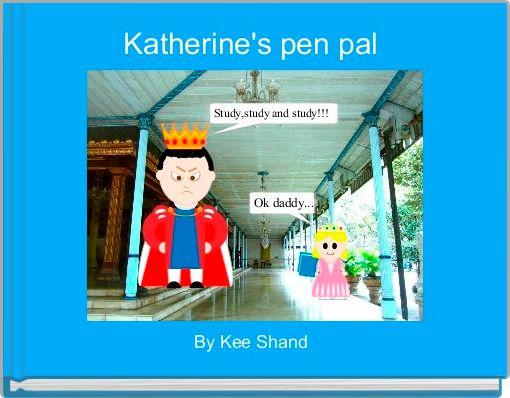 Katherine's pen pal