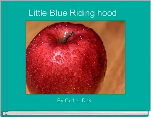 Little Blue Riding hood