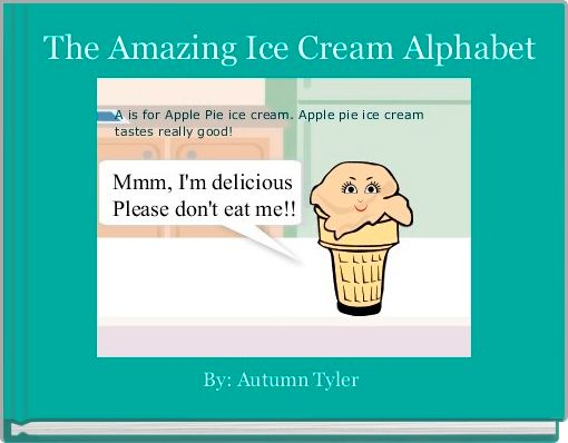 The Amazing Ice Cream Alphabet