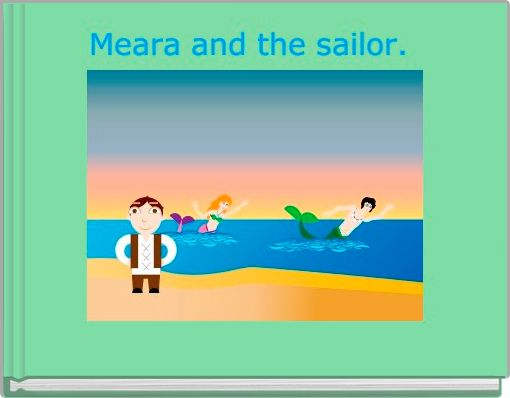 Meara and the sailor.