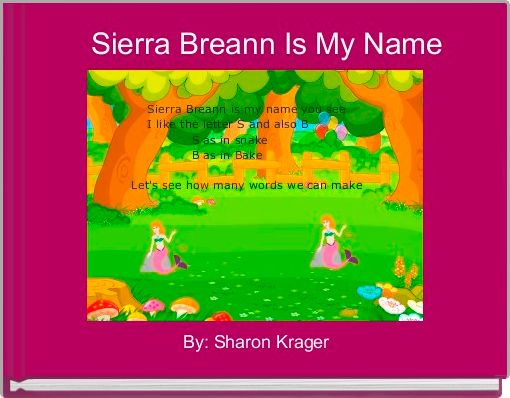 Sierra Breann Is My Name