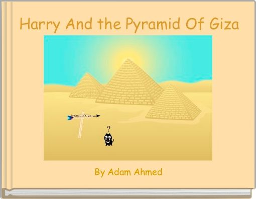 Harry And the Pyramid Of Giza