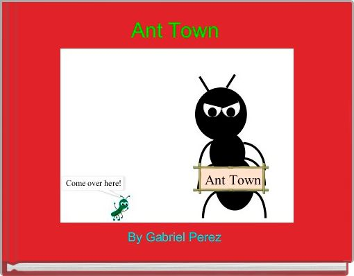 Ant Town