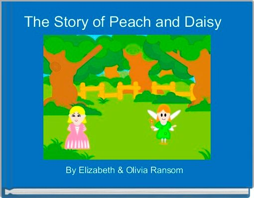 The Story of Peach and Daisy