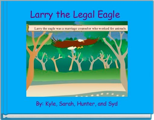 Larry the Legal Eagle