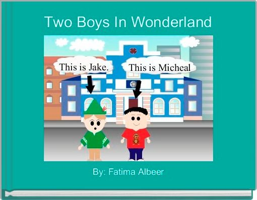 Two Boys In Wonderland