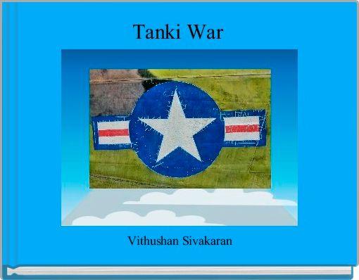 Tanki War