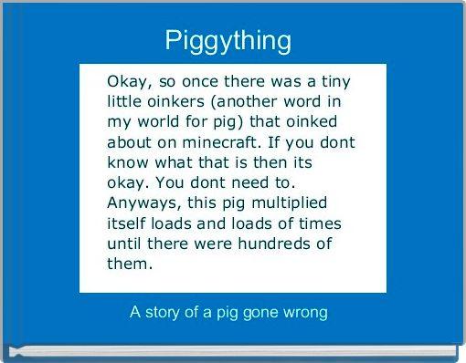 Piggything