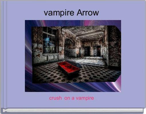 vampire Arrow