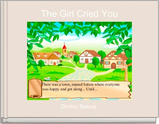 The Girl Cried You
