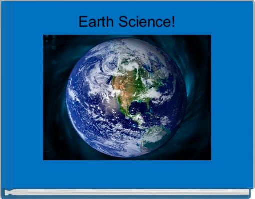 Earth Science!