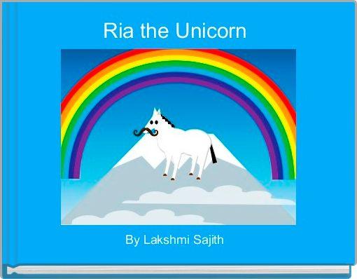 Ria the Unicorn