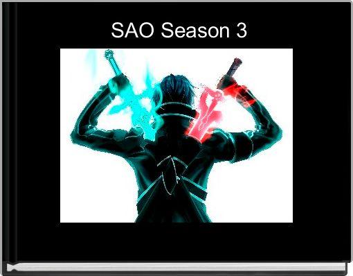 SAO Season 3