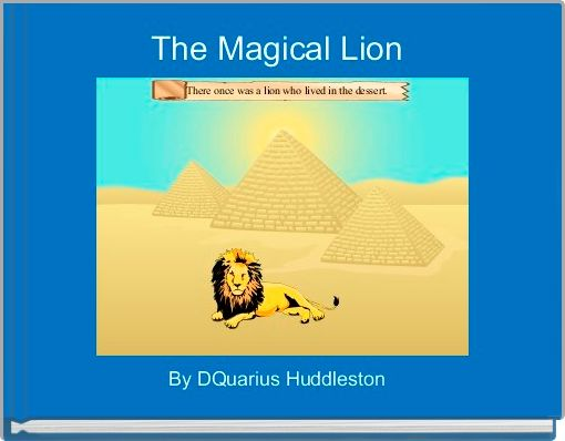 The Magical Lion