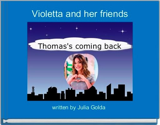Violetta and her friends