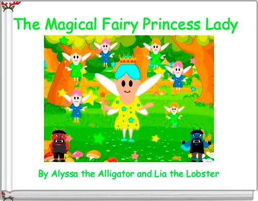 The Magical Fairy Princess Lady