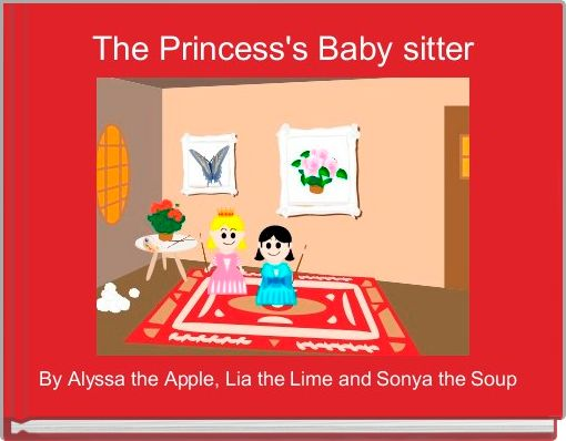 The Princess's Baby sitter