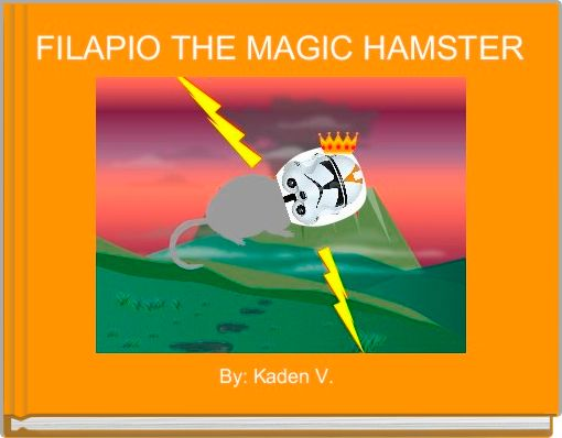FILAPIO THE MAGIC HAMSTER