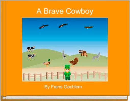 A Brave Cowboy