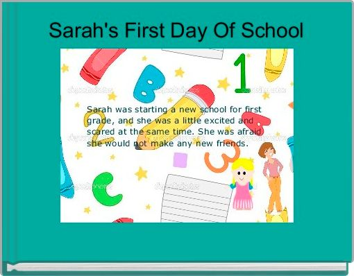 Sarah's First Day Of School