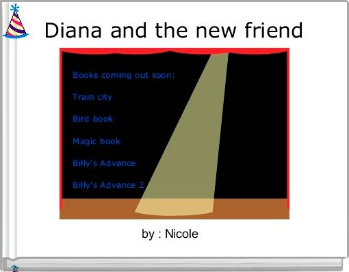 Diana and the new friend