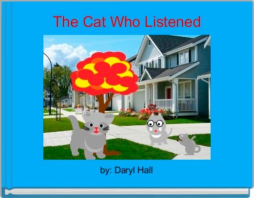 The Cat Who Listened