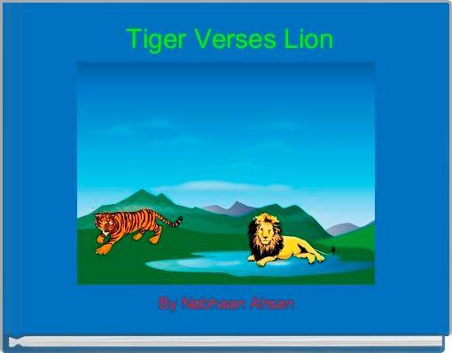 Tiger Verses Lion