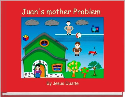 Juan's mother Problem
