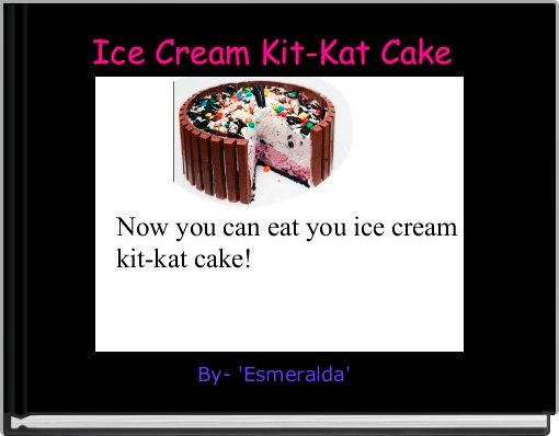 Ice Cream Kit-Kat Cake