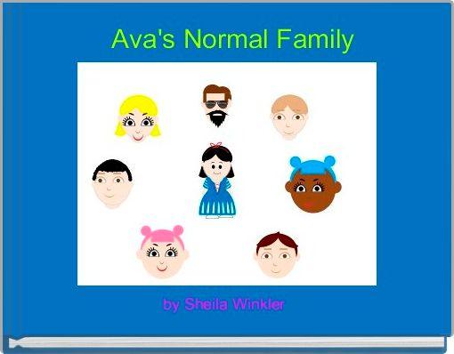 Ava's Normal Family