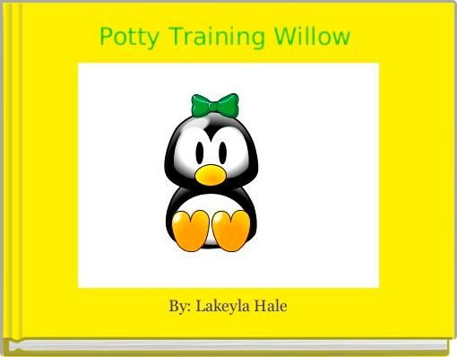 Potty Training Willow