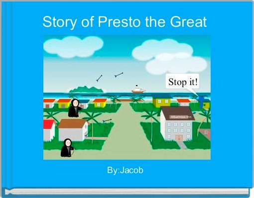 Story of Presto the Great