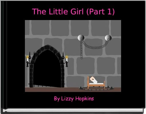 The Little Girl (Part 1)
