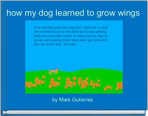 how my dog learned to grow wings