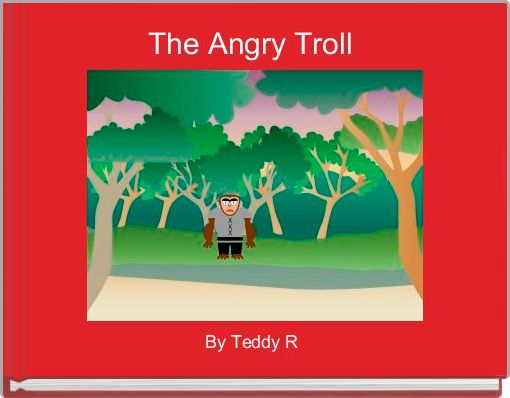 The Angry Troll