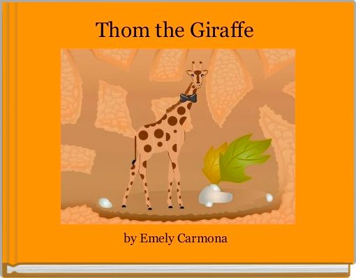 Thom the Giraffe