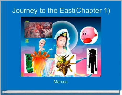 Journey to the East(Chapter 1)