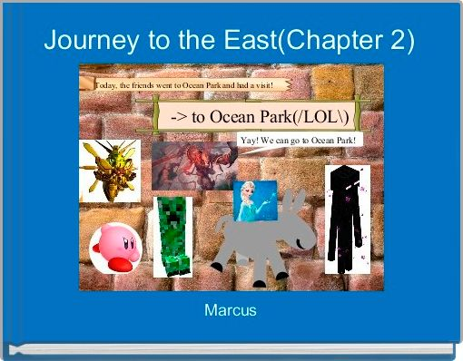 Journey to the East(Chapter 2)