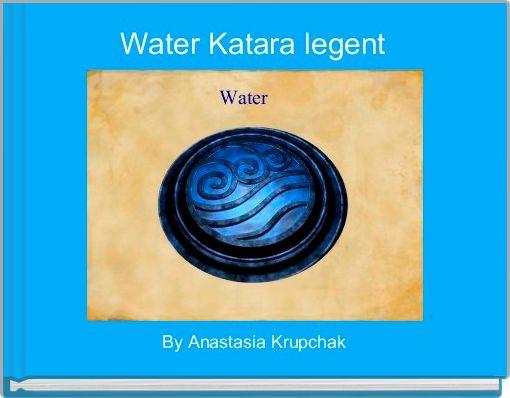 Water Katara legent