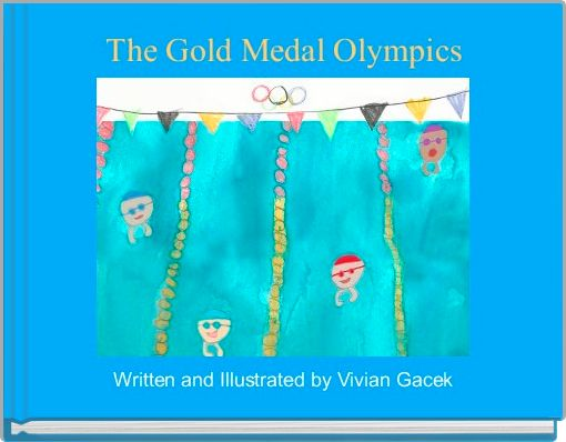The Gold Medal Olympics