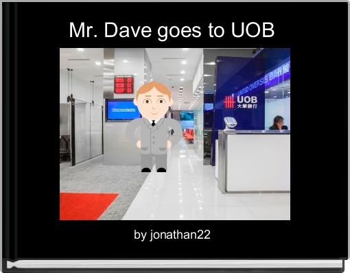 Mr. Dave goes to UOB
