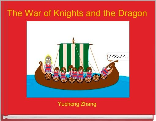 The War of Knights and the Dragon