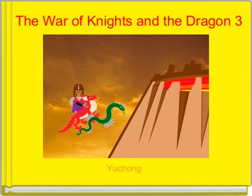The War of Knights and the Dragon 3