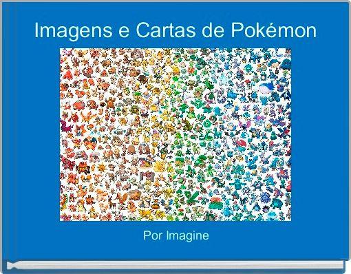 Imagens e Cartas de Pokémon