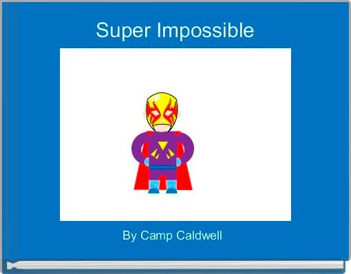 Super Impossible