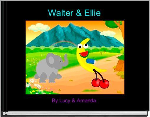 Walter & Ellie